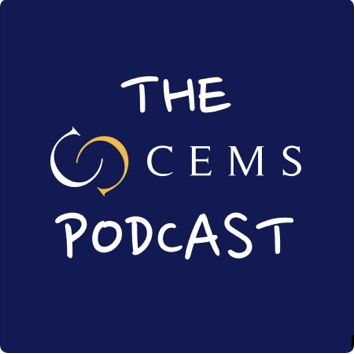 The CEMS Podcast